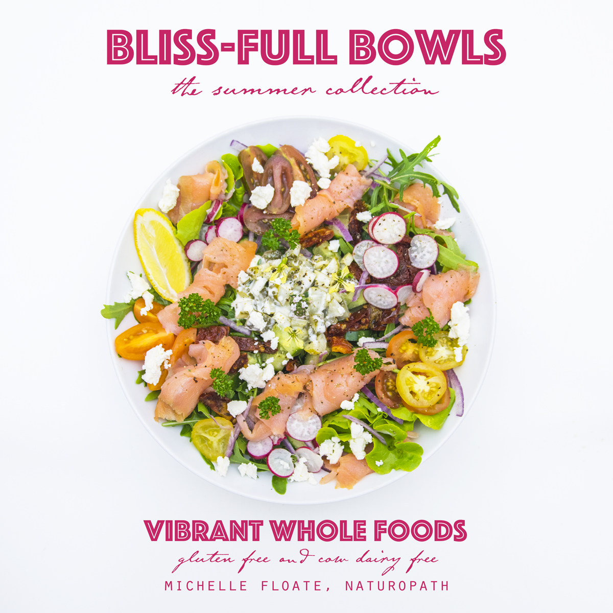 Bliss full bowls the bikini cookbook bliss full bowls forumfinder Image collections